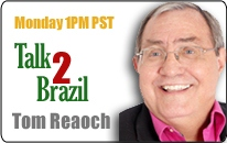 Tom Reaoch, Talk 2 Brazil, Internet Radio Host on LA Talk Radio